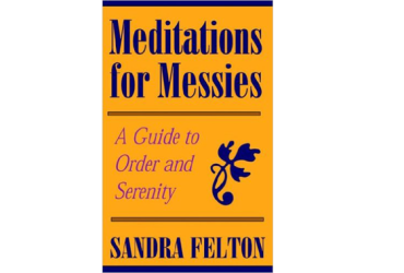 Meditations For Messies
