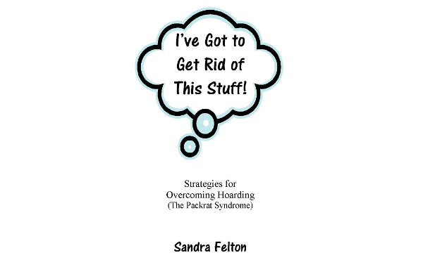 I've Got To Get Rid of This Stuff! – ebook